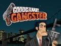 Spēles GoodGame Gangster
