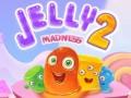 Spēles Jelly Madness 2