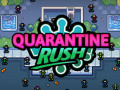 Spēles Quarantine Rush